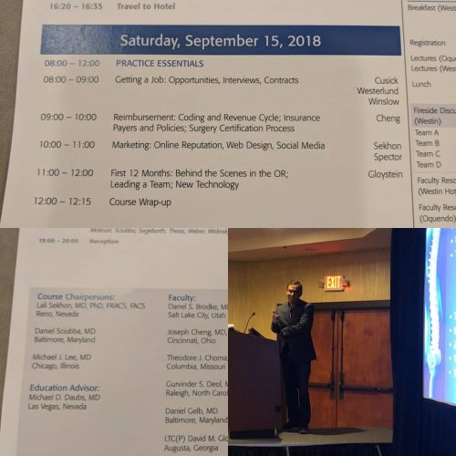 Sep 2018: Chairman of Fellows Practice Essentials Course, Westin Hotel, Las Vegas