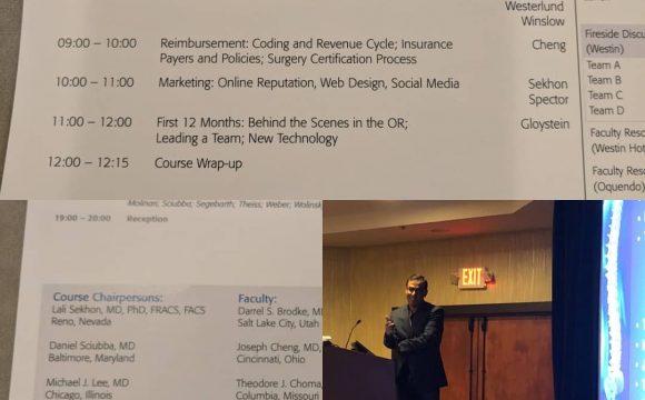 Sep 2018: Chairman of Fellows Practice Essentials Course, Westin Hotel, Las Vegas